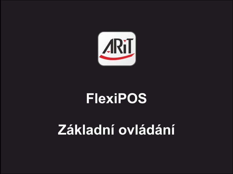 Pokladní systém FlexiPOS - Základní ovládání